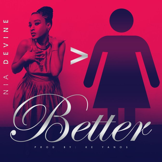 "New Video: Nia Devine @Niadevine1 x ""Better"" 